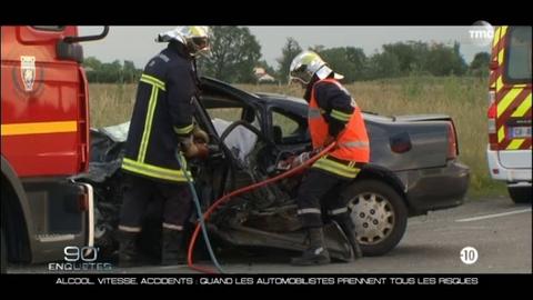 90' Enquêtes - Alcool, vitesse, accidents quand les automobilistes prennent tous les risques