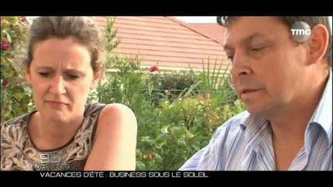 90'Enquêtes : Vacances d'été : business sous le soleil